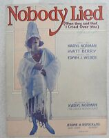"""SHEET MUSIC """" NOBODY LIED """" DATED 1922"""