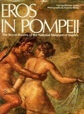"""Ancient Roman Erotic Art S.ex """"Eros in Pompeii"""" Vesuvius Naples Mosaics Frescoes"""