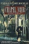 Chapel Noir: A Novel of Suspense featuring Sherlock Holmes, Irene Adler, and Jac