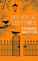 Date with the Executioner: Bow Street Rivals -Edward Marston Fiction Book