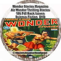 Wonder Stories Magazine Thrilling Science Air Pulp Fiction 186 PDF DVD
