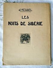 LES NUITS DE SIBERIE Joseph Kessel Eaux Fortes Alexeieff Flammarion Vergé N° 99