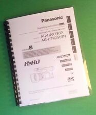 Laser Printed Panasonic Hpx250P Video Camera 170 Page Owners Manual Guide