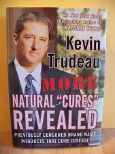 MORE NATURAL CURES REVEALED : Brand Name Products that Cure Disease ~ Trudeau