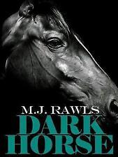 Darkhorse by Murjani Rawls (2012, Paperback)
