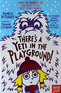 Brand New Baby Aliens: There's a Yeti In The Playground! by Pamela Butchart