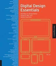 Digital Design Essentials: 100 Ways to Design Better Desktop, Web, and Mobile In