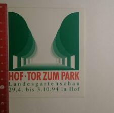 Aufkleber/Sticker: Hof Tor zum Park Landesgartenschau 94 (23111670)