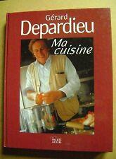 Gérard Depardieu Ma cuisine ses recettes préférées  /Z81