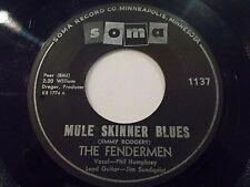 The Fendermen Mule Skinner Blues / Torture 45 1960 Soma Vinyl Record