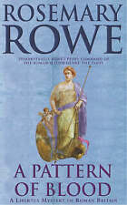 A Pattern of Blood (A Libertus Mystery of Roman Britain), Rowe, Rosemary, Good B