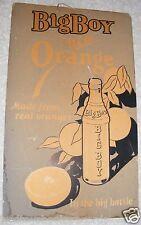 Vintage 1930/40s Big Boy Orange Soda In Big Bottles Advertising Sign Heavy Stock