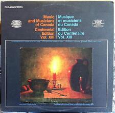Music & Musicians Of Canada - Centennial Edition Vol XIII LP Mint- CCS 1019 RCA