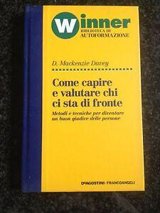COME CAPIRE E VALUTARE CHI CI STA DI FRONTE - D. Mackenzie Davey - FRANCOANGELI