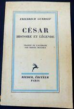 César Histoire et Légende - Friedrich Gundolf