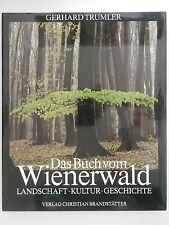 Gerhard Trumler Das Buch vom Wienerwald Landschaft Kultur Geschichte