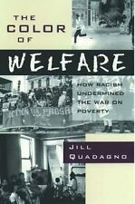 The Color of Welfare: How Racism Undermined the War on Poverty - Acceptable - Qu