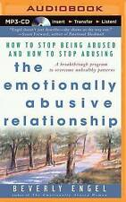 The Emotionally Abusive Relationship: How to Stop Being Abused and How to...