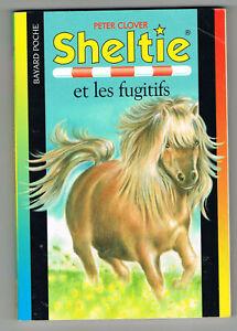 Sheltie et les fugitifs, Peter Clover, Pascale Haas, Bayard Poche 403 2001