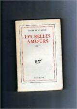 Louise de Vilmorin - Les Belles amours, roman - 1954 - Broché