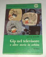 Gip nel televisore - Gianni Rodari - Mursia, 1967