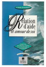 Colette Portelance [Dédicace] RELATION D'AIDE ET AMOUR DE SOI éd CRAM 1994 CA59A