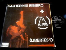 CATHERINE RIBEIRO + ALPES/LIBERTES/FONTANA/FRENCH PRESS