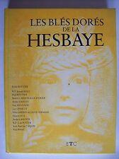 histoire Hesbaye blés dorés 1986 Hannut Waremme Liège rare livre