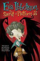 The Secret of Platform 13, Ibbotson, Eva, Very Good Book