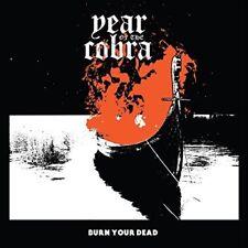 Year Of The Cobra Burn Your Dead vinyl LP NEW sealed