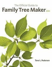 The Official Guide to Family Tree Maker 2010-ExLibrary