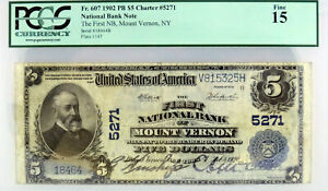 Series 1902 $5 First National Bank Of Mount Vernon NY Fr#607 PCGS Currency F15