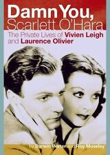 Damn You, Scarlett O'Hara: The Private Lives of Vivien Leigh and-ExLibrary