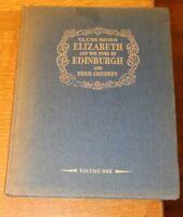 1951 Book TRH Princess Elizabeth Duke of Edinburgh & Children Queen QEII QE2