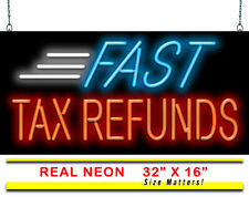 "Fast Tax Refunds Neon Sign | Jantec | 32"" x 16"" 