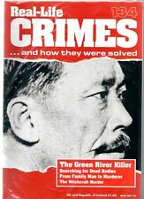 Real-Life Crimes Magazine - Part 134