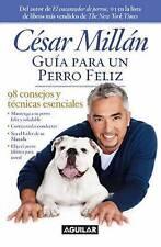 NEW Guía para un perro feliz (Spanish Edition) by César Millán