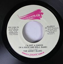 Rock 45 The Moody Blues - I'M Just A Singer (In A Rock And Roll Band) / For My 2
