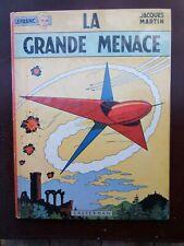 Jacques Martin - Lefranc - La Grande Menace - EO Casterman - 1966 - TBE!!!
