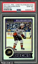 2014 O-Pee-Chee OPC Platinum Rainbow Hockey William Karlsson Ducks PSA 10 POP 1