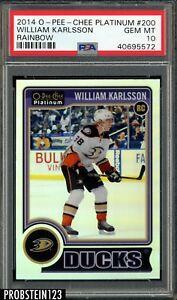 2014 O-Pee-Chee OPC Platinum Rainbow Hockey William Karlsson Ducks PSA 10 POP 1