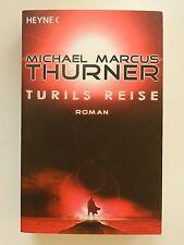 Michael Marcus Thurner Turils Reise Heyne Verlag