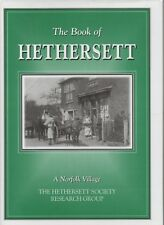 SIGNED THE BOOK OF HETHERSETT A NORFOLK VILLAGE FIRST EDITION HARDBACK DJ 2002