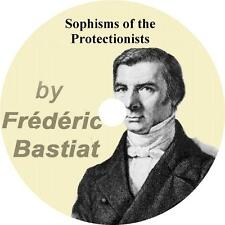 Sophisms of the Protectionists, Frederic Bastiat Goverment Audiobook on 1 MP3 CD