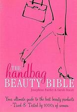 The Handbag Beauty Bible: Edited by Sarah Stacey&Josephine Fairley : Paperback :
