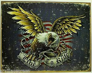 Live To Ride American Eagle Metal Sign Flag Motorcycle Repro Vintage Tin New USA