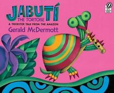 Jabuti the Tortoise: A Trickster Tale from the Amazon (Paperback or Softback)