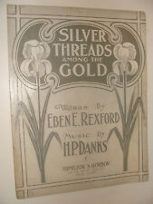 Silver Threads Among the Gold 1901 by Eben Rexford, H P Danks, Jenkins cover art