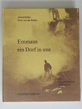 Alfred Höfler Wim van der Kallen Emmaus ein Dorf in uns