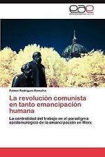 La revolución comunista en tanto emancipación humana: La centralidad del trabajo